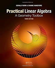 Practical Linear Algebra: A Geometry Toolbox, Third Edition