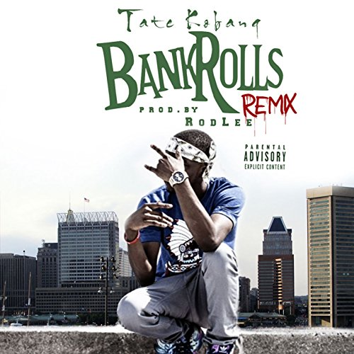 Bank Rolls (Remix) [Explicit]