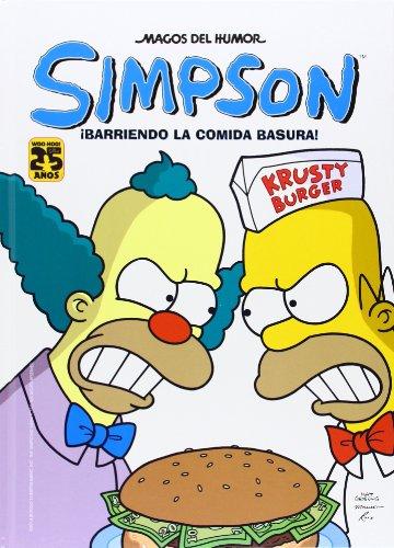 ¡Barriendo la comida basura! (Magos del Humor Simpson 41) (Bruguera Contemporánea) por Matt Groening