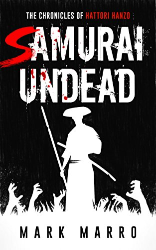 Samurai Undead: The Chronicles of Hattori Hanzo (English ...