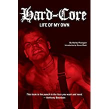 Hard-Core: Life of My Own (English Edition)