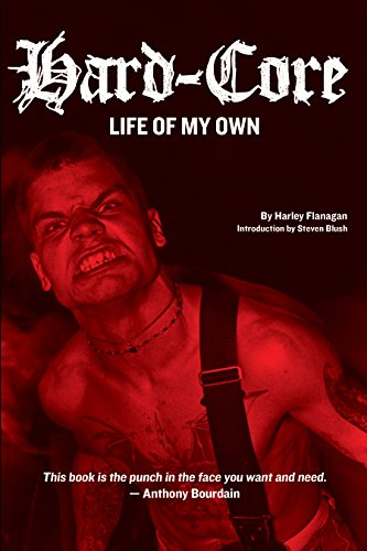 Hard-core: Life of My Own por Harley Flanagan