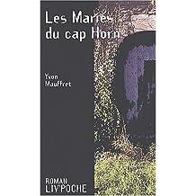Les Mariés du cap Horn by Yvon Mauffret (2003-06-16)