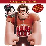 Ralph reicht´s (Das Original-Hörspiel zum Film)