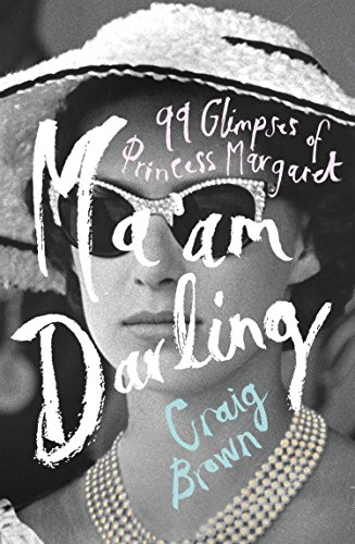 Maam darling 99 glimpses of princess margaret ebook craig brown maam darling 99 glimpses of princess margaret ebook craig brown amazon kindle store fandeluxe Choice Image