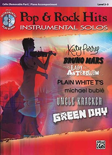 Pop & Rock Hits Instrumental Solos for Strings: Cello, Book & CD (Pop & Rock Instrumental Solo)