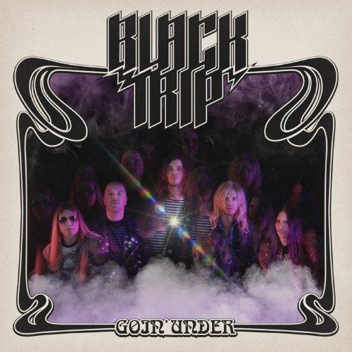 Goin Under by Black Trip