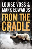From the Cradle (Detective Lennon Thriller Series Book 1)
