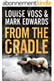 From the Cradle (Detective Lennon Thriller Series Book 1) (English Edition)