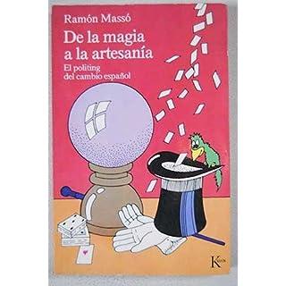 De la magia a la artesania : politing del cambio español