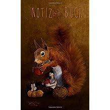 Fantasy Notizbuch Eichhörnchen Abendbrot: 120  Seiten mit  aufgedrucktem Covermotiv