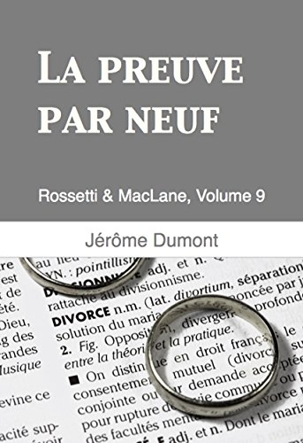 La preuve par neuf: Rossetti & MacLane, 9