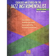Exercises And Etudes For The Jazz Instrumentalist - Bass Clef Edition: Songbook für Bass-Instrument(e)
