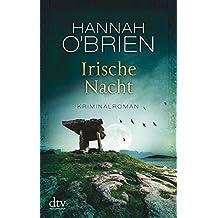 Irische Nacht: Kriminalroman