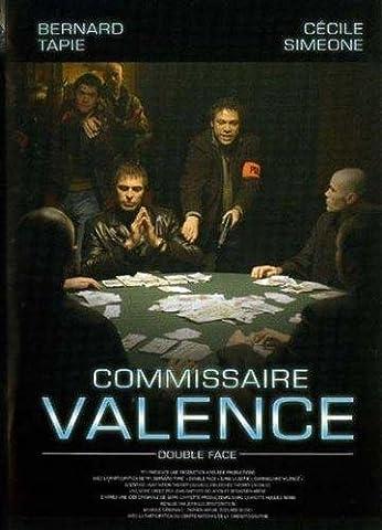 Commissaire valence : double face