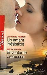 Un amant irrésistible - Envoûtante promesse