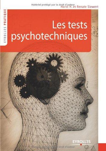 Les tests psychotechniques : S'entraîner pour réussir par Horst H. Siewert