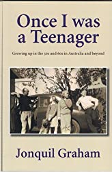 Once I was a Teenager: Growing up in the 50s and 60s in Australia and beyond (English Edition)