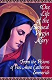 The Life of the Blessed Virgin Mary (English Edition)