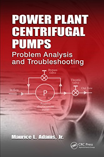 Power Plant Centrifugal Pumps: Problem Analysis and Troubleshooting (English Edition)