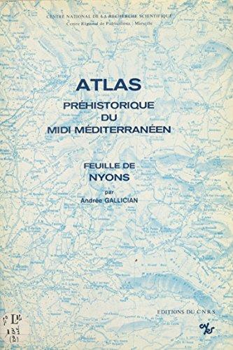 Atlas préhistorique du Midi méditerranéen (2) : Feuille de Nyons par Laboratoire d'anthropologie et de préhistoire des pays de la Méditerranée occidentale