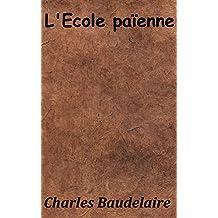 L'École païenne (Annoté) (French Edition)