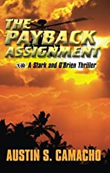 The Payback Assignment (A Stark and O'Brien Thriller) by Austin S. Camacho (2008-07-27)
