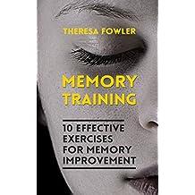 Memory Training: 10 Effective Exercises For Memory Improvement (English Edition)