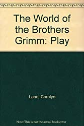 The World of the Brothers Grimm: Play