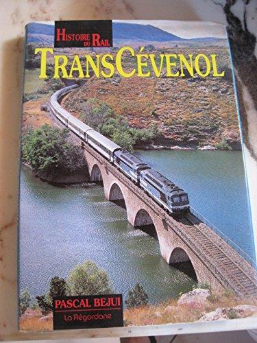 Histoire du Rail : TransCévenol