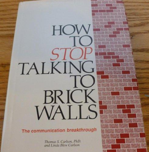 How to Stop Talking to Brick Walls (Dart-stop)