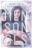 Mensonges / Jenny Han & Siobhan Vivian   Han, Jenny. Auteur