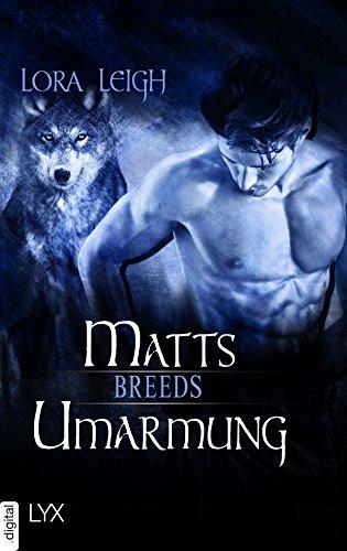 Breeds - Matts Umarmung (Breeds-Serie) von [Leigh, Lora]