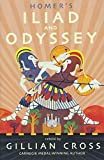Homer's Iliad and Odyssey: Two of the Greatest Stories Ever Told
