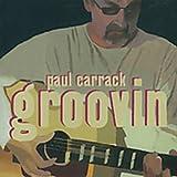 Songtexte von Paul Carrack - Groovin'