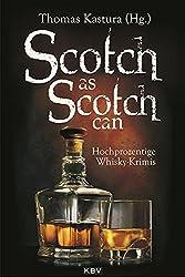 Scotch as Scotch can: Hochprozentige Whisky-Krimis (KBV-Krimi)