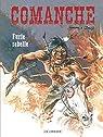 Comanche - Tome 6 - Furie rebelle par Greg