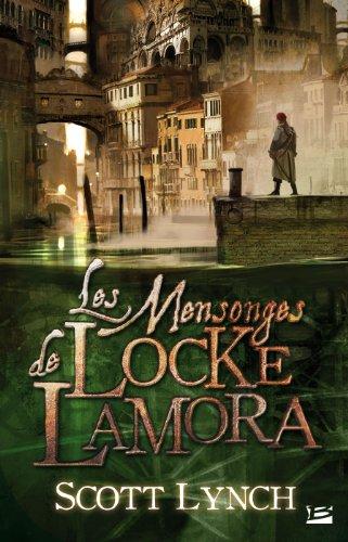 Les Salauds Gentilshommes (1) : Les Mensonges de Locke Lamora