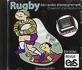 Rugby : démarche d'enseignement, création d'animations (1Cédérom)