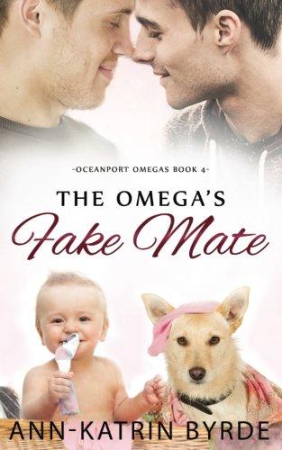 The Omega's Fake Mate (Oceanport Omegas)