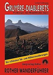 Gruyère - Diablerets: Freiburger und Waadtländer Alpen (Rother Wanderführer)