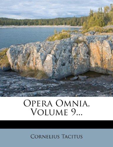 Opera Omnia, Volume 9...