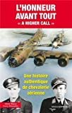 L'Honneur avant tout (A Higher Call)