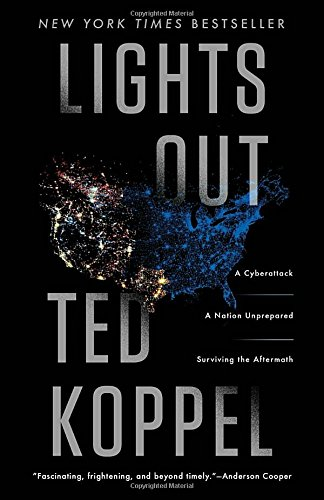lights-out-a-cyberattack-a-nation-unprepared-surviving-the-aftermath