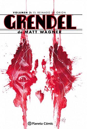 Grendel Omnibus nº 03/04: Volumen 3: El reinado de Orion por Matt Wagner