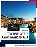 Fotografie mit der Canon PowerShot G5 X: Klassisches Handling und Premium-Bildqualität wie bei einer DSLR