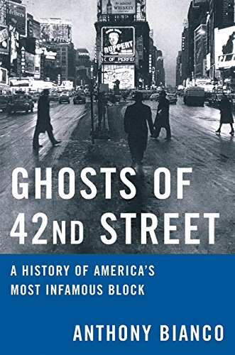 Price comparison product image Ghosts of 42nd Street: A History of America's Most Infamous Block