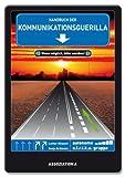 Handbuch der Kommunikationsguerilla von autonome a.f.r.i.k.a. gruppe (September 2012) Broschiert