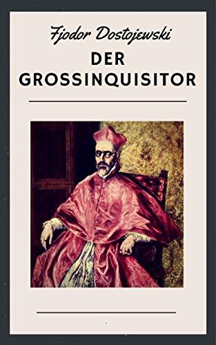 Der Großinquisitor: Erzählung