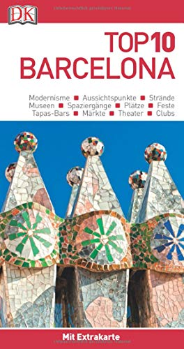 Top 10 Reiseführer Barcelona: mit Extra-Karte und kulinarischem Sprachführer zum Herausnehmen